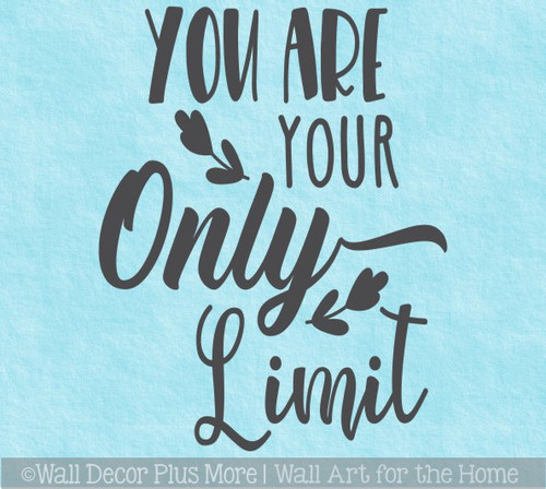 Healthy Living Inspiring Wall Art You Are Only Limit Wall Decal Sticker