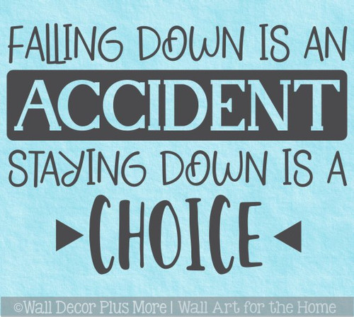 Inspiring Wall Art Quote Decal Falling Down Saying for Home Office Decor