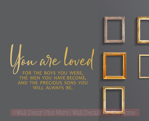You are loved Sons Men You Are Quote Home Decor Wall Decal Art Stickers-Metallic Gold