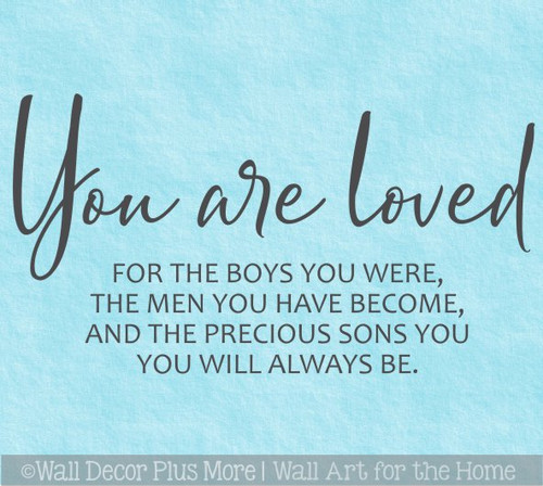 You are loved Sons Men You Are Quote Home Decor Wall Decal Art Stickers