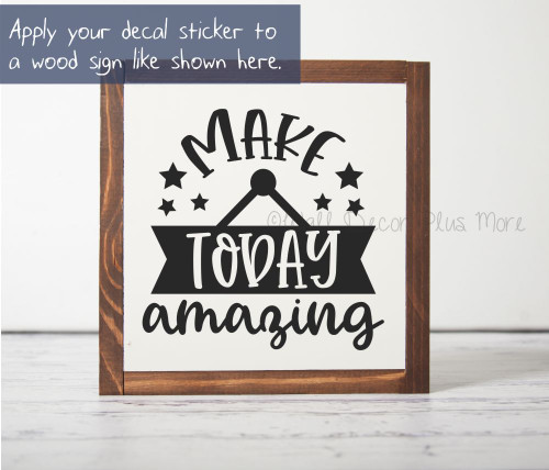 Make Today Amazing Inspirational Wall Art Decal Sticker Words for Decor-Black
