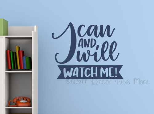Wall Art Quote Decal I Can Will Watch Me Powerful Decor Sticker Letters-Deep Blue
