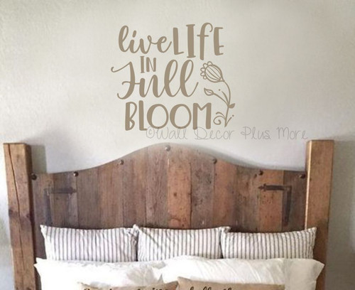 Inspiring Wall Decal Live Life in Full Bloom Floral Art Decor Sticker-Tumbleweed