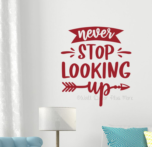 Never Stop Looking Up Wall Decal Sticker Inspiring Art Room Decor Words-Red