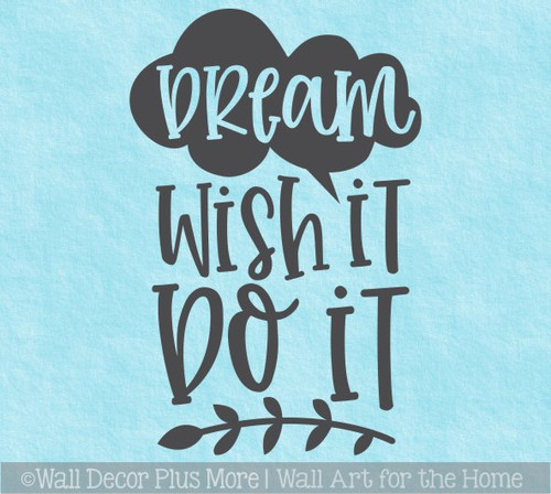 Dream Wish Do It Inspirational Wall Decor Sticker Lettering Decal Art