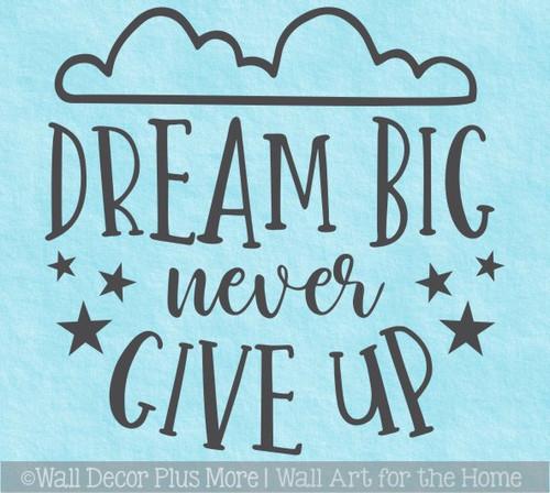 Dream Big Never Give Up Kids Motivational Wall Art Decal Sticker Stars
