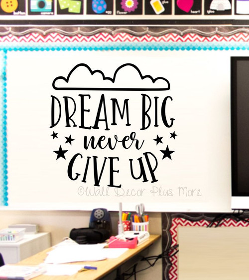 Dream Big Never Give Up Kids Motivational Wall Art Decal Sticker Stars-Black