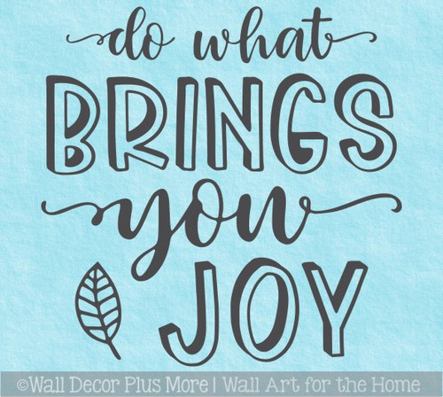 Inspirational Wall Art Quote Do What Brings You Joy Decor Decal Sticker