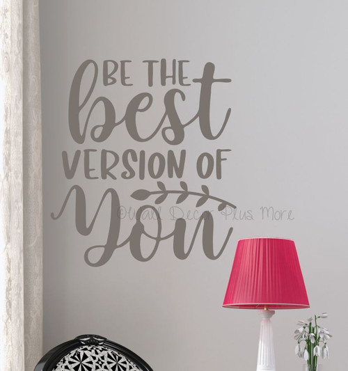 Motivational Wall Decor Quote Be The Best Version You Decal Art Sticker-Castle Gray