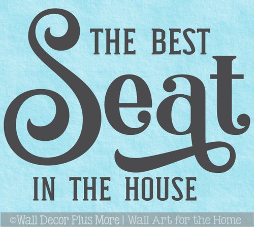 Bathroom Wall Decor Quote Best Seat in House Vinyl Decal Sticker Art Words