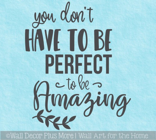 Inspirational Health Quotes Don't Have To Be Perfect Amazing Wall Decal
