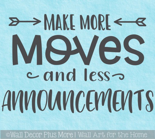 Inspiring Wall Quote More Moves Less Announcements Decal Sticker Decor