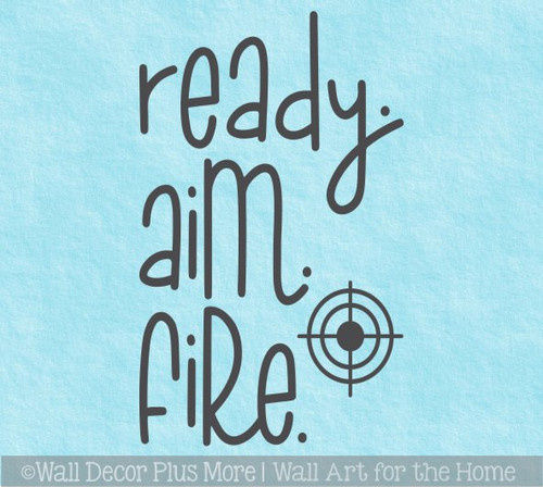 Bathroom Wall Decal Quotes Ready Aim Fire Bullseye Art Decor Stickers
