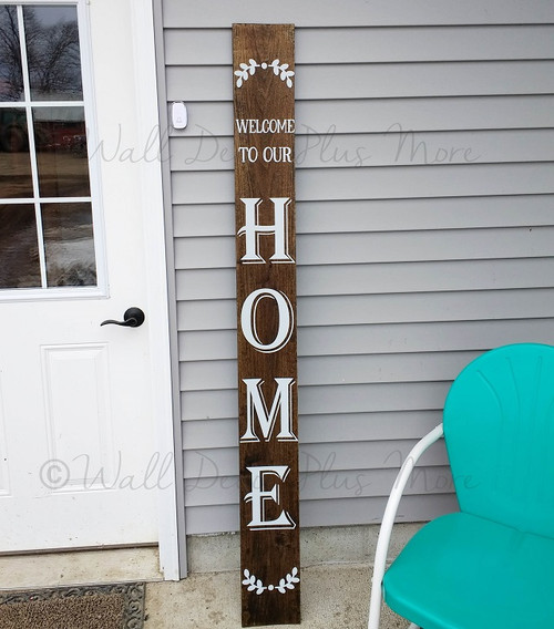 Decal Sticker for Tall Wood Sign Welcome To Our Home Laurel Art Decor 6ft Lt Gray