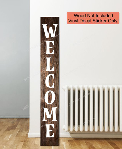 Decal Sticker for Tall Wood Sign Vertical Welcome Lettering Porch Decor- 6ft sign White