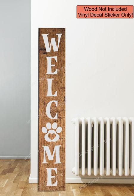 Decal Sticker for Tall Wood Sign Dog Cat Pet Welcome Letters PawPrint- 6ft Light Gray