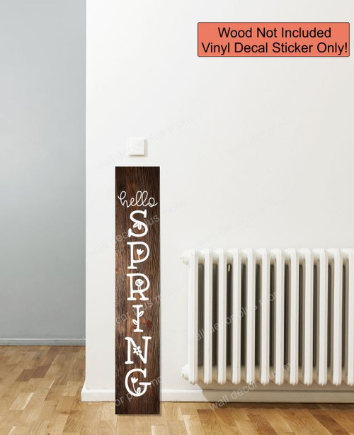 Decal Sticker for Tall Wood Sign Hello Spring Vertical Letters Porch Art 4ft White