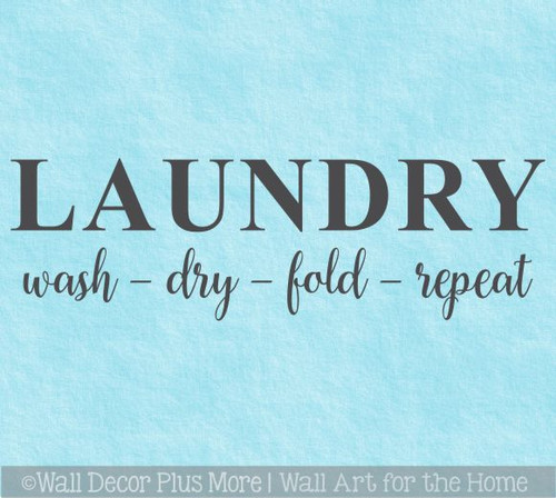 Laundry Room Decal Quotes Wash Dry Fold Repeat Letter Wall Decor Sticker WD1744