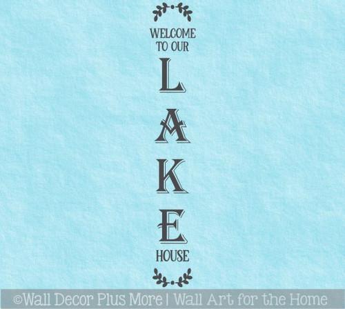 Decal Sticker for Tall Wood Sign Welcome To Our Lake House Laurel Art WD1749