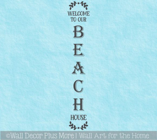 Decal Sticker for Tall Wood Sign Welcome To Our Beach House Laurel Art WD1750