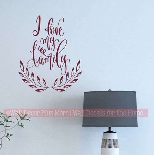 Family Wall Quotes Love My Lettering Decal Sticker Home Decor Art Words-Burgundy