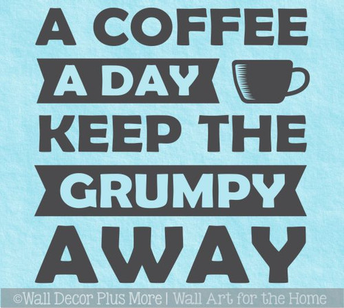 Coffee Keep Grumpy Away Kitchen Office Wall Decor Sticker Decal Words