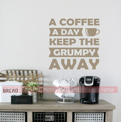 Coffee Keep Grumpy Away Kitchen Office Wall Decor Sticker Decal Words-Castle Gray