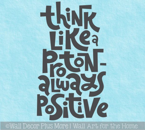 School Wall Decal Think Like Proton Positive Encouraging Words Sticker
