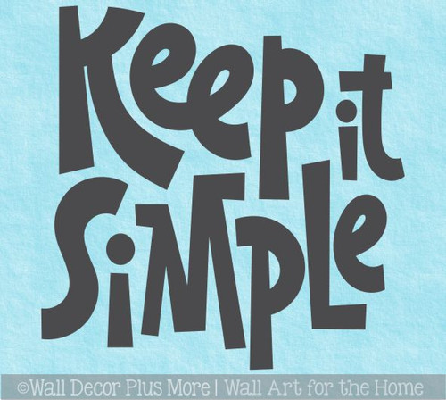 Keep It Simple Inspiring Wall Decal Words Chunky Lettering Sticker Art