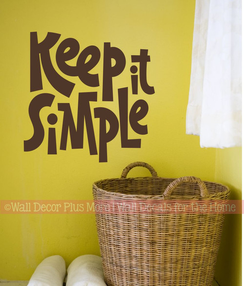 Keep It Simple Inspiring Wall Decal Words Chunky Lettering Sticker Art-Chocolate Brown
