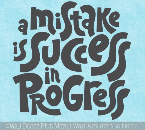 School Wall Decor Sticker Mistake Success in Progress Decal Quote Art