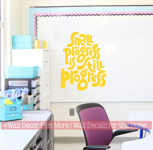 School Wall Decor Decal Art Small Still Progress Encouraging Kids Quote-Yellow