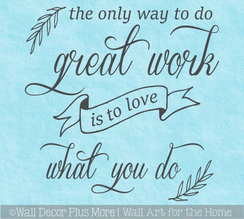Office Wall Decor Great Work Love What You Do Quote Words Art Sticker