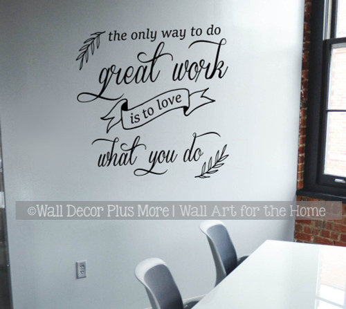 Office Wall Decor Great Work Love What You Do Quote Words Art Sticker-Black