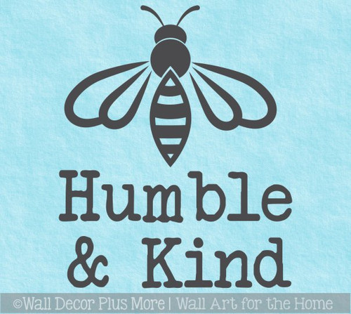 Bee Wall Decor Sticker Be Humble & Kind Quote Vinyl Decal Art Decoration