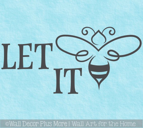 Bee Wall Decor Decal Let It Be Saying Quote Inspiring Words Sticker Art