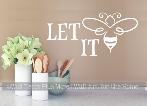 Bee Wall Decor Decal Let It Be Saying Quote Inspiring Words Sticker Art-White