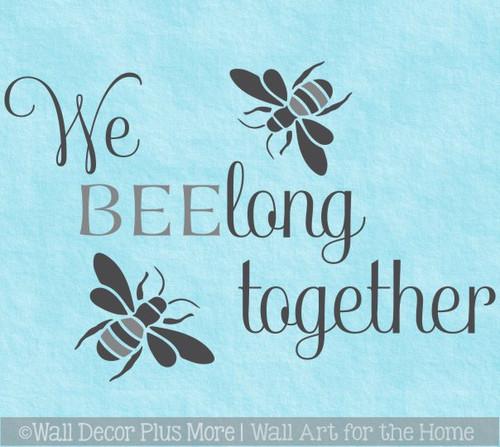Bee Wall Decor Sticker Belong Together Love Quotes Bedroom Vinyl Decal