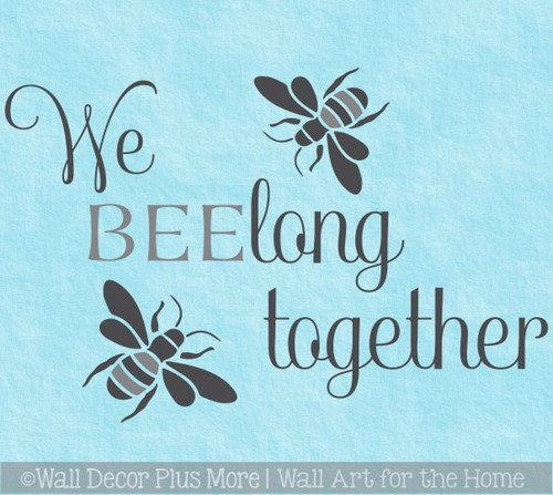Bee Wall Decor Sticker Belong Together Love Quotes Bedroom Vinyl Decal
