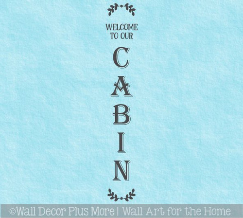 Decal Sticker for Tall Wood Sign Summer Porch Decor Welcome To Our Cabin