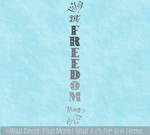 Decal Sticker for Tall Wood Sign Let Freedom Ring Patriotic Porch Decor