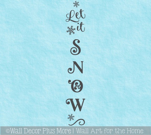 Decal Sticker for Tall Vertical Wood Sign Let It Snow Winter Art Decor