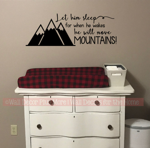 Boys Woodland Nursery Decor Wall Decals Let Him Sleep Move Mountains-Black