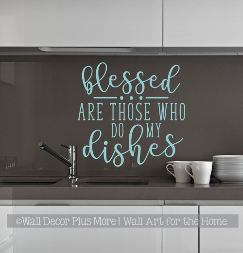 Kitchen Wall Decals Blessed Those Who Do My Dishes Sticker Decor Art-Beach House