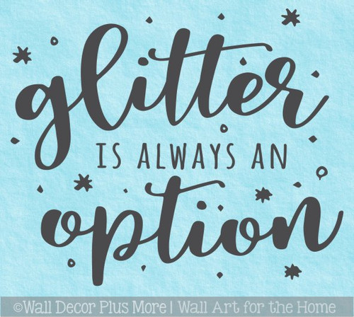 Girls Room Decor Sticker Glitter Always Option Teen Wall Art Decals