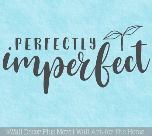 Perfectly Imperfect Inspirational Wall Quote Decal Sticker Home Decor