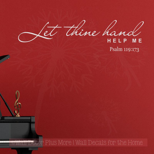 Let Thine Hand Help Me Wall Decal Words Vinyl Stickers Verse from Psalms-Light Gray