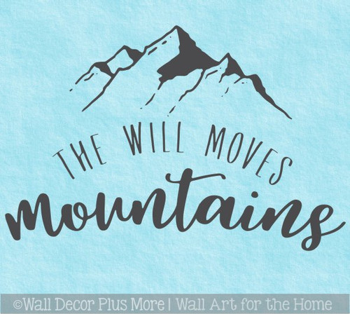 Motivational Wall Decor Will Moves Mountains Quote Decal Sticker Letters