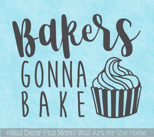 Bakers Gonna Bake Kitchenaid Mixer Appliance Decal Sticker for Kitchen Decor