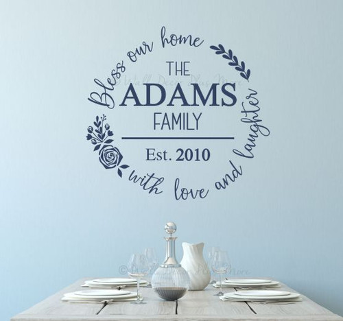 Bless Our Home Wall Decal Sticker Love Laughter Name Date Custom Art-Deep Blue